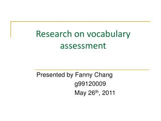 Research on vocabulary assessment