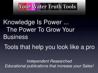 Knowledge Is Power ...   The Power To Grow Your Business