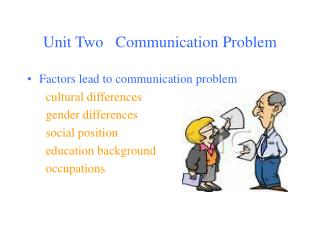 Unit Two   Communication Problem