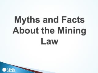 Myths and Facts About the Mining Law