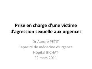 Prise en charge d'une victime d'agression sexuelle aux urgences