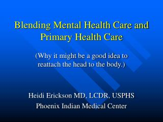 Blending Mental Health Care and Primary Health Care