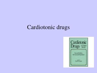Cardiotonic drugs