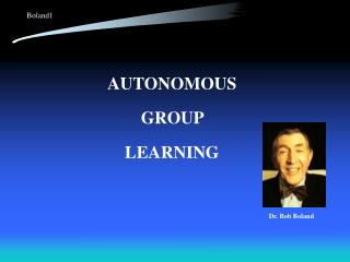 AUTONOMOUS  GROUP  LEARNING