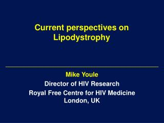 Current perspectives on Lipodystrophy