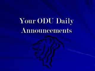 Your ODU Daily Announcements