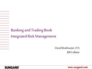 Banking and Trading Book Integrated Risk Management
