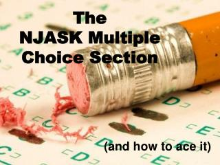 The NJASK Multiple Choice Section
