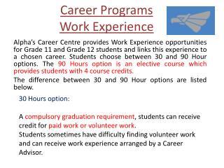 Career Programs Work Experience