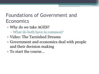 Foundations of Government and Economics