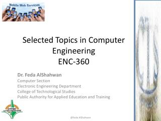 Selected Topics in Computer Engineering ENC-360