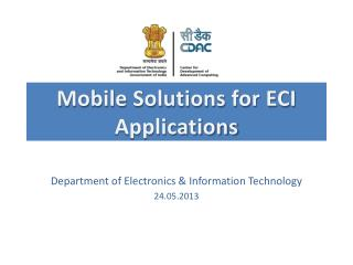 Mobile Solutions for ECI Applications