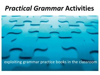 Practical Grammar  Activities