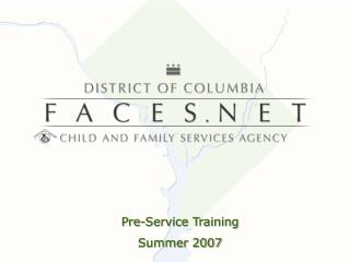 Pre-Service Training Summer 2007