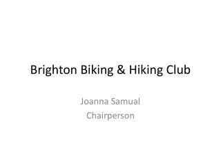 Brighton Biking & Hiking Club