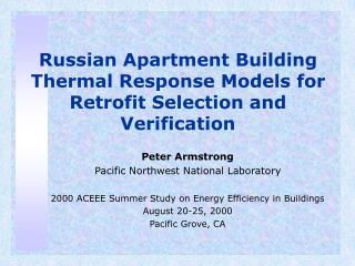 Russian Apartment Building Thermal Response Models for Retrofit Selection and Verification