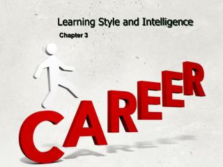 Learning Style and Intelligence