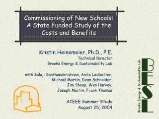 Commissioning of New Schools: A State Funded Study of the Costs and Benefits