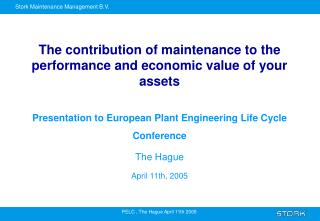 The contribution of maintenance to the performance and economic value of your assets