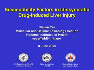 Susceptibility Factors in Idiosyncratic Drug-Induced Liver Injury