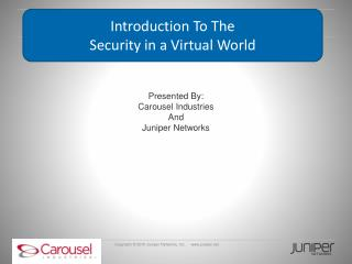 Introduction To The  Security in a Virtual World