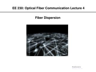 EE 230: Optical Fiber Communication Lecture 4