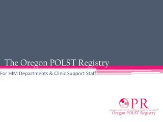 The Oregon POLST Registry