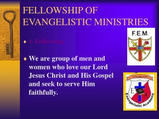 FELLOWSHIP OF EVANGELISTIC MINISTRIES