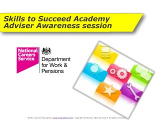 Skills to Succeed Academy  Adviser Awareness session