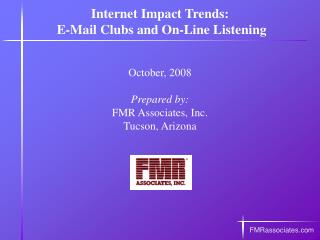 Internet Impact Trends:  E-Mail Clubs and On-Line Listening