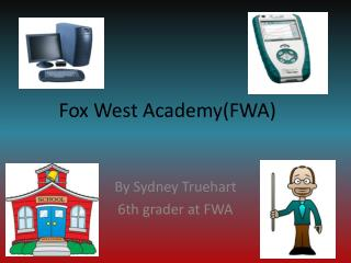 Fox West Academy(FWA)