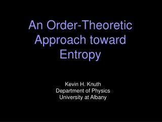 An Order-Theoretic Approach toward Entropy