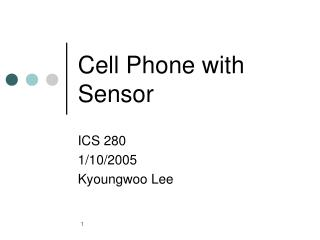 Cell Phone with Sensor