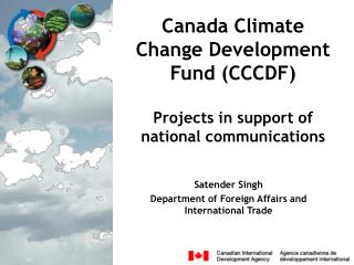 Canada Climate Change Development Fund (CCCDF)  Projects in support of national communications