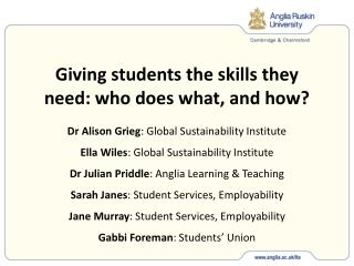 Giving students the skills they need: who does what, and how?