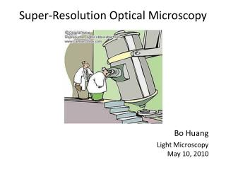 Super-Resolution Optical Microscopy