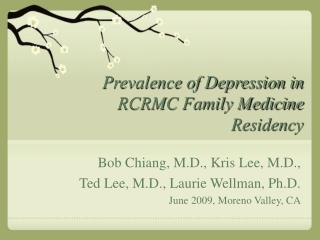 Prevalence of Depression in RCRMC Family Medicine Residency