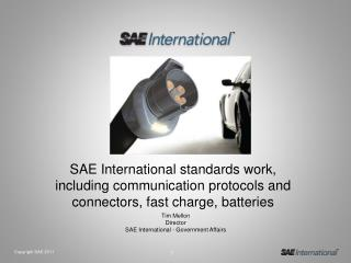 Tim Mellon Director SAE International - Government Affairs