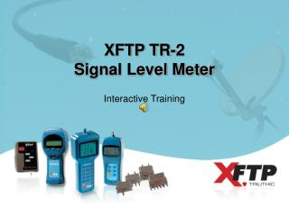 XFTP TR-2 Signal Level Meter
