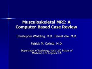 Musculoskeletal MRI: A Computer-Based Case Review