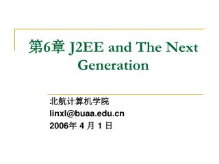 第 6 章  J2EE and The Next Generation