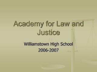 Academy for Law and Justice