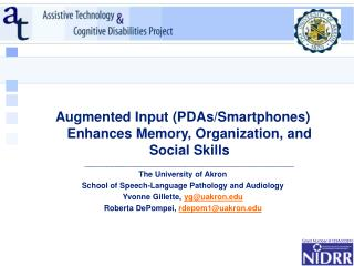 Augmented Input (PDAs/Smartphones) Enhances Memory, Organization, and Social Skills  \_\_\_\_\_\_\_\_\_\_\_\_\_\_\_\_\_\