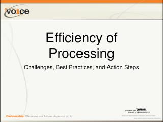 Efficiency of Processing