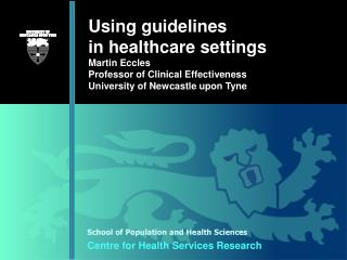 Using guidelines in healthcare settings