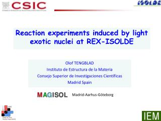 Reaction  experiments induced by light exotic nuclei at REX-ISOLDE