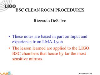 BSC CLEAN ROOM PROCEDURES Riccardo DeSalvo