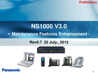 NS1000 V3.0 -  Maintenance Features Enhancement -