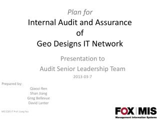 Plan for Internal Audit and Assurance of  Geo Designs IT Network
