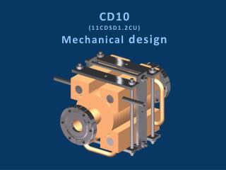 CD10 (11CDSD1.2CU)  Mechanical  design